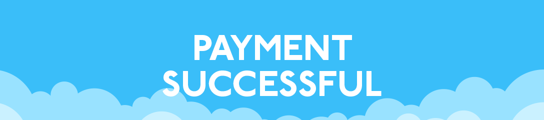 Your Payment has been Successful 1